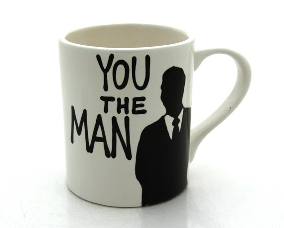 You The Man Mug - Lenny Mud