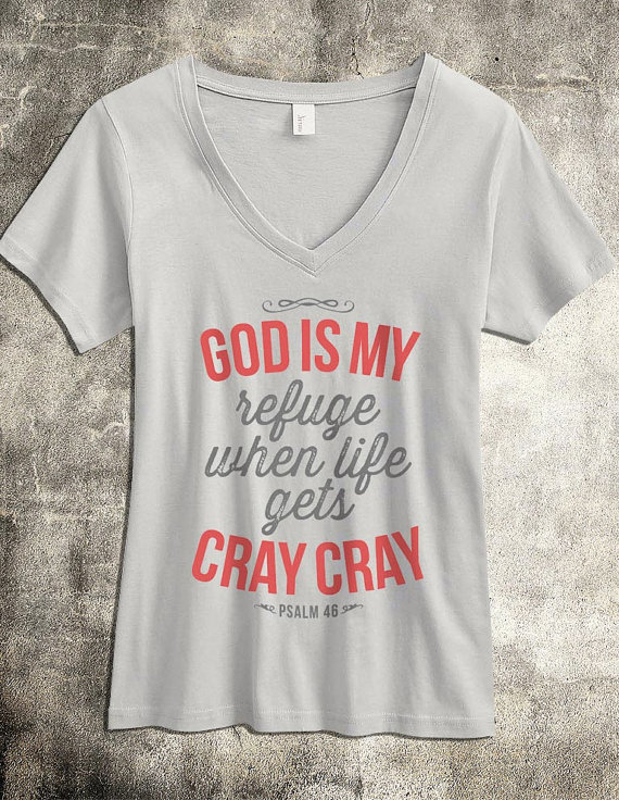 God is my Refuge - Women's Christian Shirt