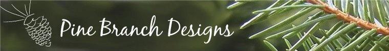 Pine Branch Designs